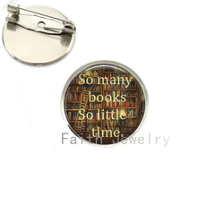 So many books so little time Brooches Book lover jewelry time to read brooch pins librarian writer teacher book nerd gift NS112