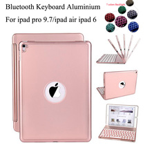 Fashion Aluminium Alloy Buttom Bluetooth Keyboard Case For iPad Pro 9.7 / ipad AIR 2 /ipad 6 keyboard 7 Colors Backlit +film+pen