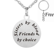 Stainless Steel Sisters By Blood Friends By Choice Round Plate Tag Pendant Necklace(China)