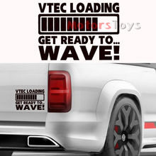 1PC JDM Vtec Loading Progress Bar Get Ready To Wave Vinyl Car Sticker Decal