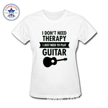 2017 Fashion New Gift Tee I Don't Need Therapy I Just Need To Play Guitar Cotton funny t shirt women(China)