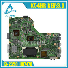 Original for ASUS X54HR Laptop motherboard X54H X54HR X54HY K54HR REV:3.0 mainboard processor i3 graphic HD 7470 100% tested