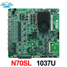 6 ethernet ports Firewall router server industrial motherboard N70SL supports celeron 1037U processor with 6*USB/2*COM /1*8XPCIE