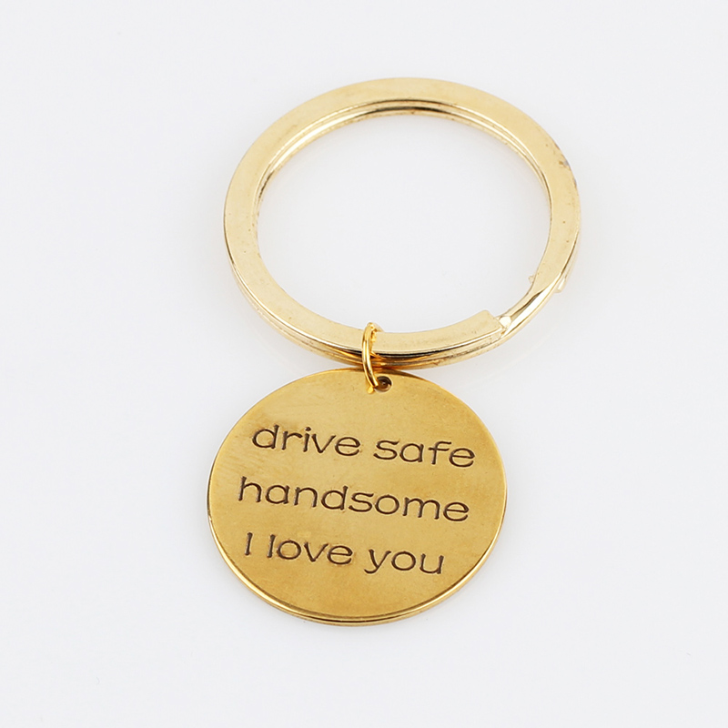Trendy-Lettering-drive-safe-handsome-I-love-you-Inspirational-Keychain-Pendant-Charms-Key-Chain-for-Men (3)