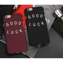 Fashion GOOD LUCK Letter Case For iPhone 6 6plus 6S Plus 5 5s SE Cases Ultrathin Plastic Matte Hard Back Cover Funda Capa Para