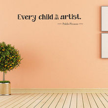 Wall Stickers every child is an artist Quote Removable Vinyl Decal Art kids Home Decoration Accessories