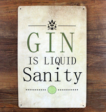 "Retro Metal Wall art decor Vintage restaurant Doorplate ""Gin is Liquid Sanity"" house Tin sign cafe post 20*30CM plaques"