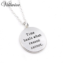 2017 New arrival Time heals what reason cannot silver plated Inspirational necklace for women ladies best friends jewelry gift(China)