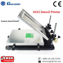 Free shipping Charmhigh 4432 Stencil Printer for SMT Production Line, Silk Screen Solder paste printer, Pick and Place Machine