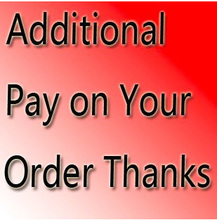 Additional Pay on Your Order Send DHL or Fedex or EMS shipping link pay shipping costs price difference