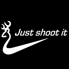 Deer Just Shoot It Dynamic Abstract Artistic Lettering Car Sticker for Bumper Door Laptop Kayak Car Decor Vinyl Decal 9 Colors