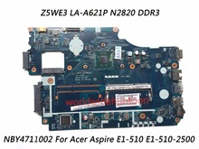 Superior Quality Motherboard For Acer E1-510 E1-510-2500 Motherboard NBY4711002 Z5WE3 LA-A621P DDR3 100% Fully Tested