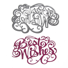"Embossing Steel "" Best Wishes "" Letter Cutting Dies Stencils DIY Scrapbooking Card Album Photo Painting Template Metal Craft"