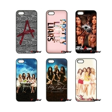 For iPhone 4 4S 5 5C SE 6 6S 7 Plus Samsung Galaxy Grand Core Prime Alpha Pretty Little Liars PLL TV Show Printed Phone Case