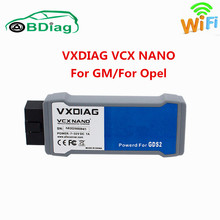 TOP Quality VXDIAG VCX NANO For GM For OPEL GDS2 Diagnostic Tool GDS2:V2016.1.0 TECH2:V33.003 WIFI USB Optional CNP Free