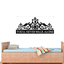 you will never walk alone VINYL decal Wall Stickers PVC Wallpaper home decor for Living Room Bedroom bar Drop Shipping(China)
