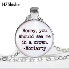 NS-00791 New Design Honey You Should See Me In A Crown Necklace Glass Dome Pendant Art word Custom Jewelry for Women HZ1
