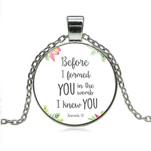 JEPHNE Before I formed you in the womb I knew you Nursery Bible Verse Necklace Jeremiah 1:5 Glass Tile Pendant Fashion Jewelry(China)