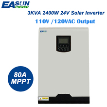 EASUNPOWER 110V Solar Inverter Hybrid 3Kva 2400W Off Grid Inverter 24V 120V 80A MPPT Pure Sine Wave Inverter 60A Battery Charger(China)