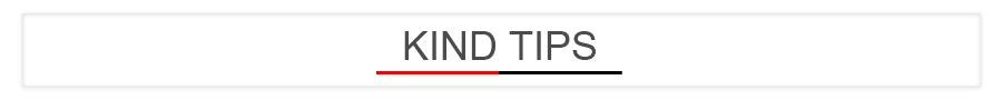 kind tips