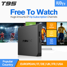 IPTV Europe 4K Android 6.0 TV T95X Set Top Box IUDTV Subscription IPTV Channels French Arabic Turkish Netherlands IPTV Box