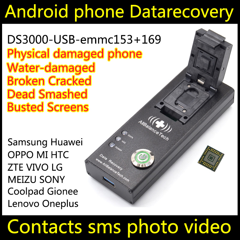 Data recovery Dead android phone DS3000-USB3.0-emmc153+169 tool ZOPO Recover Retrieve contacts SMS Broken Damaged