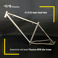 FREE SHIPPING !!!TiTo titanium mountain bike MTB frame 26 27.5 29 simi-circle PM disc brake 41.8-52 tarpered head tube bicycle(China)