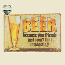 "Vintage Home Decor ""BEER BECAUSE VINTAGE""-D70 Metal Signs Antique Poster Home Decor Pub Wall  Tin Sign  Sign Bar Decoration Led"