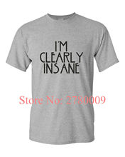 I'M CLEARLY INSANE funny mens t shirt GIFT IDEA FUNNY HUMOUR JOKE CRAZY