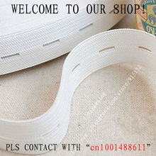 Free shipping The thicken 20mm Width white Elastic Tape Button Hole Elastic Stretch Webbing Maternity belt 16 Yards/lot(China)