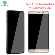 Nillkin Screen Protector Huawei Mate 9 Tempered Glass Super T+ Pro Anti-Explosion 9H 0.15mm 2.5D Glass For Huawei Mate 9