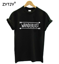 Wanderlust Letters Print Women tshirt Casual Cotton Hipster Funny t shirt For Girl Top Tee Tumblr Drop Ship BA-67(China)