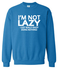 I'm Not Lazy I Just Enjoy Doing Nothing men autumn fleece pullover funny top off white hoodie hip-hop streetwear drake brand top