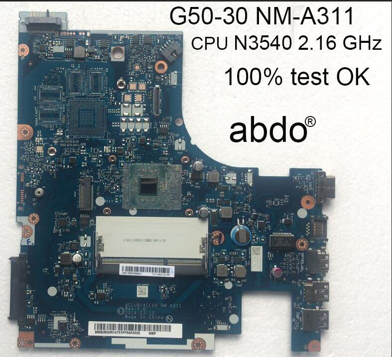 Abdo Lenovo g50-30 Notebook PC motherboard cpu/n3540 Aclu9/acluo nm-a311 motherboard integrated graphics 100% test OK