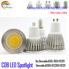 Lowest price Bombillas 9W 12W 15W Led Bulb GU10 E27 LED spotlight E14 GU5.3 MR16 COB LED lamp light 220V E27 Lampada LED Light(China)