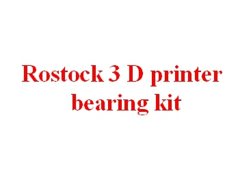 3 D printer accessory Rostock DIY ball/Linear bearing kit LM8UU/608ZZ/F608ZZ top quality free shipping<br><br>Aliexpress