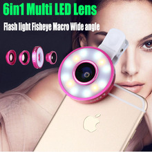 6in1 LED Flash Light Fisheye Fish Eye Wide Angle Macro Mobile Phone Lens For iPhone 6S 6 7 Plus 5 5S 5C SE Samsung S7 S6 edge