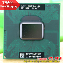 Free Shipping intel CPU laptop Core 2 Duo T9500 CPU 6M Cache/2.6GHz/800/Dual-Core Socket 479Laptop processor for GM45/PM45(China)