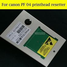 PF04 Printhead Resetter For Canon iPF650/655 iPF750 /755 Printer For Canon PF-04 Print head Free Post