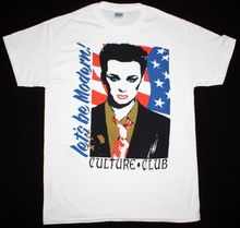 CULTURE CLUB LET'S BE MODERN BOY GEORGE NEW WAVE BOW WOW WOW NEW WHITE T-SHIRT Cool T Shirts Designs Best Selling Men(China)