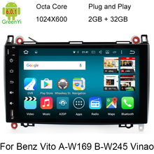 HD 9 Inch Stereo 1024X600 Android 6.0 Octa Core Car DVD Player GPS For Mercedes Benz Sprinter W169 W245 W906 Viano Vito W639