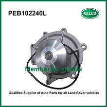 PEB102240L high quality New Car Water Pump 2.5L petrol for Freelander 1 1996-2006 Auto Water Pump Aspirator with stock factory