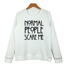 NORMAL PEOPLE SCARE ME White Hoody SweatshirtS Pullover Autumn Tops Sweatshirts Women's Clothings Letter Print Hoodies