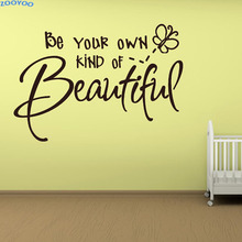 ZOOYOO Be Your Own Kind Of Beautiful Letter Wall Sticker Wall Decals For Children Bedroom Decoration Removable DIY Home Decor