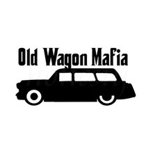 Car Styling Wagon Mafia OLD Funny Wall Home Glass Door Laptop Auto Truck Vinyl Car Window Stickers Black 18.0cmX8.9cm
