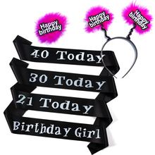 21 30 40 Happy birthday girl sash pink event supplies souvenirs adult fun birthday decoration black ribbon 30% off if buy 5pcs(China)