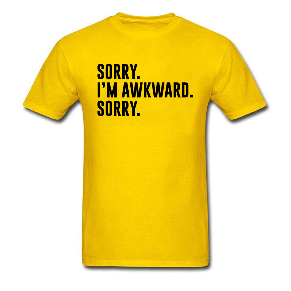 Sorry. Im Awkward. Sorry Cool Summer/Fall All Cotton O Neck Mens Tops Shirt Europe Tops & Tees Special Short Sleeve T Shirt Sorry. Im Awkward. Sorry yellow