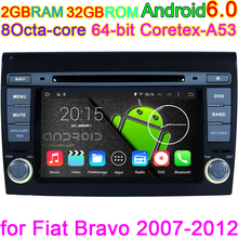 for Fiat Bravo 2007-2014 Stereo Head unit BT Multimedia Android 6.0.1 Car DVD Player 8Octa Core HD1024X600p GPS Navigation Radio(China)