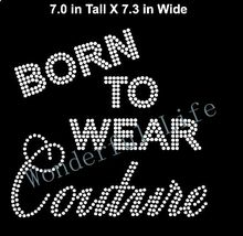 Free Shipping Rhinestone Iron-On transfer Shirt Girls Bling - Born to Wear Couture - Rhinestone Shirt Transfer