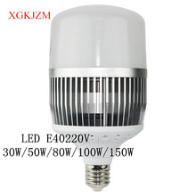 LED High Power Bulb Super Bulb Bulb E40 220V30W/50W/80W/100W/150W Workshop Factory Lighting